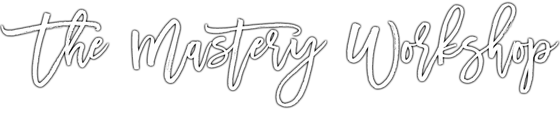 The Mastery Workshop: How To Master Your Mind + Your Moments To Magnetize The Life & Love Of Your Dreams